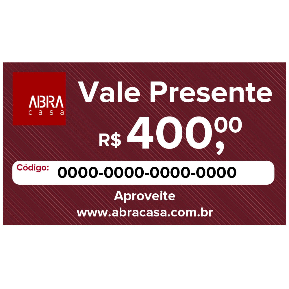 Vale Presente R$ 400,00